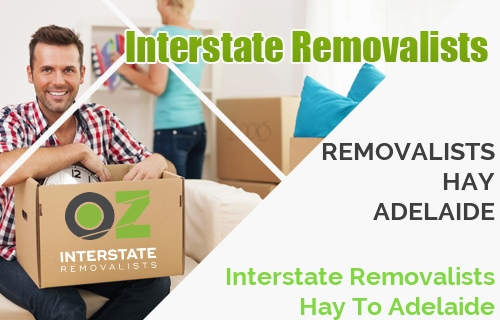 Interstate Removalists Hay To Adelaide