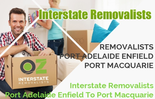 Interstate Removalists Port Adelaide Enfield To Port Macquarie