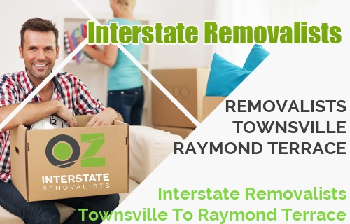 Interstate Removalists Townsville To Raymond Terrace
