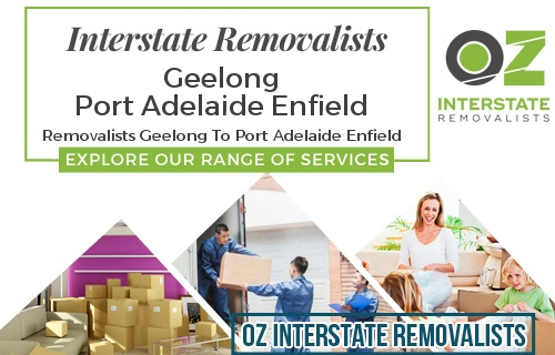 Interstate Removalists Geelong To Port Adelaide Enfield