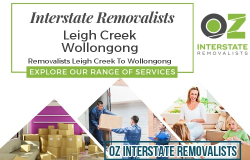 Interstate Removalists Leigh Creek To Wollongong