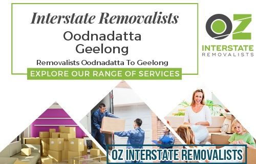 Interstate Removalists Oodnadatta To Geelong