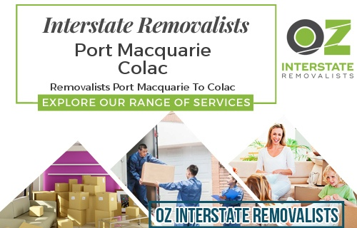 Interstate Removalists Port Macquarie To Colac
