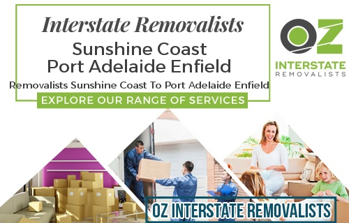 Interstate Removalists Sunshine Coast To Port Adelaide Enfield