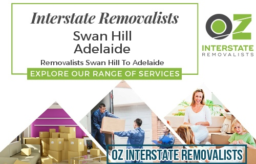 Interstate Removalists Swan Hill To Adelaide