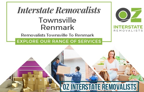 Interstate Removalists Townsville To Renmark