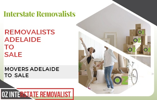 Removalists Adelaide To Sale