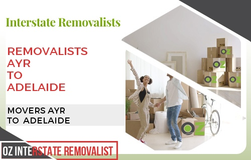 Removalists Ayr To Adelaide