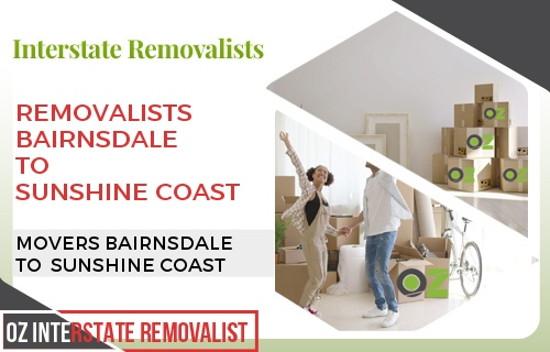 Removalists Bairnsdale To Sunshine Coast