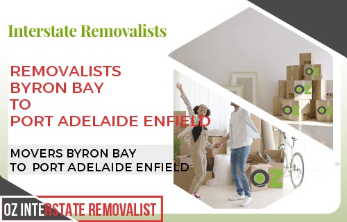 Removalists Byron Bay To Port Adelaide Enfield