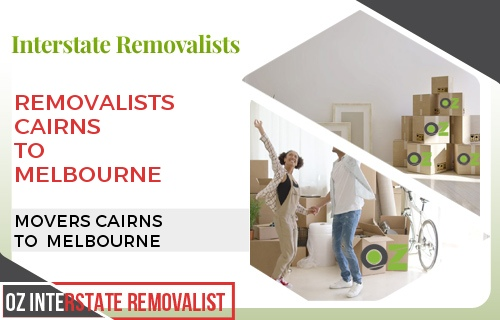Removalists Cairns To Melbourne