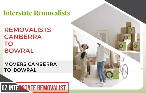 Removalists Canberra To Bowral