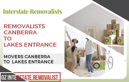 Removalists Canberra To Lakes Entrance