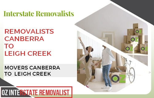 Removalists Canberra To Leigh Creek