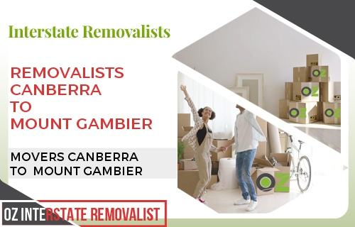 Removalists Canberra To Mount Gambier