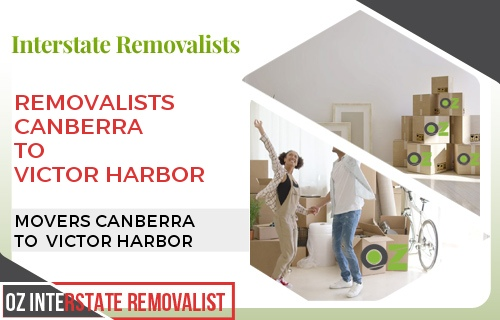 Removalists Canberra To Victor Harbor