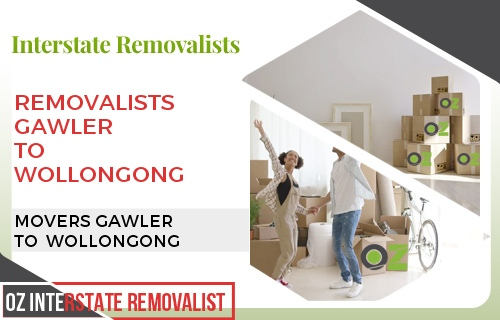 Removalists Gawler To Wollongong