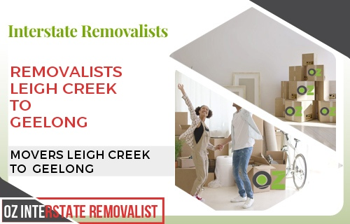Removalists Leigh Creek To Geelong