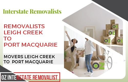 Removalists Leigh Creek To Port Macquarie