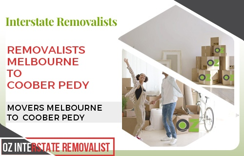 Removalists Melbourne To Coober Pedy