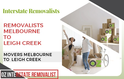 Removalists Melbourne To Leigh Creek