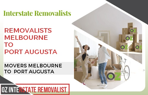 Removalists Melbourne To Port Augusta