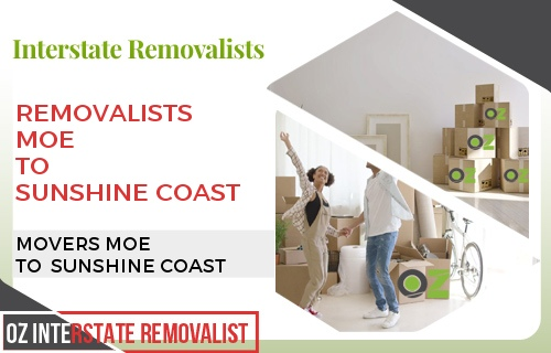 Removalists Moe To Sunshine Coast