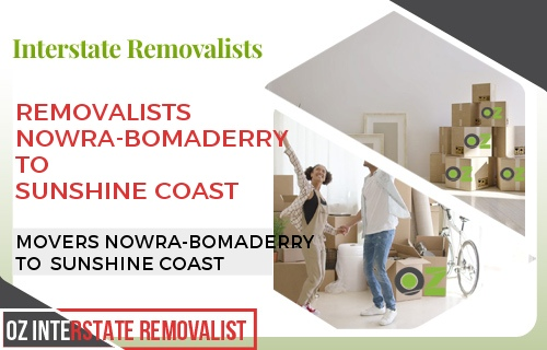 Removalists Nowra-Bomaderry To Sunshine Coast