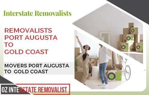 Removalists Port Augusta To Gold Coast