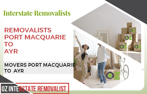 Removalists Port Macquarie To Ayr