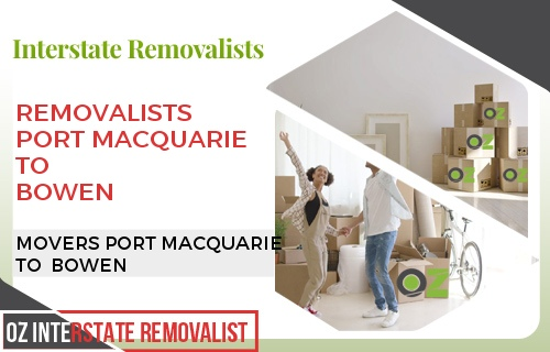 Removalists Port Macquarie To Bowen
