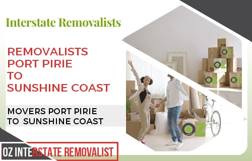Removalists Port Pirie To Sunshine Coast