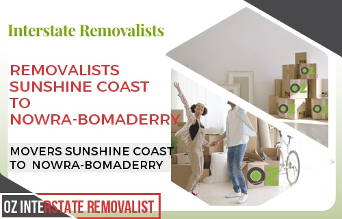 Removalists Sunshine Coast To Nowra-Bomaderry