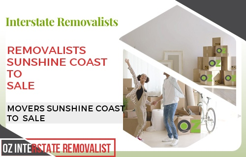 Removalists Sunshine Coast To Sale