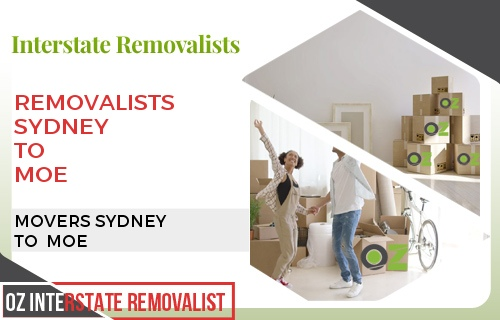 Removalists Sydney To Moe