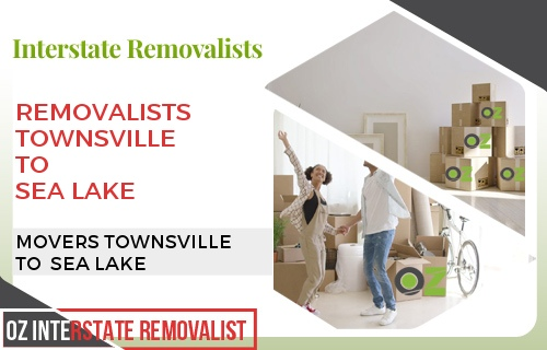 Removalists Townsville To Sea Lake