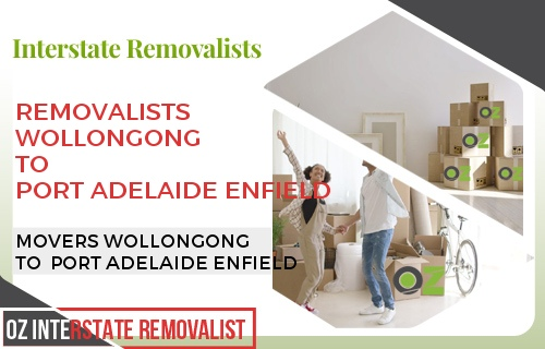 Removalists Wollongong To Port Adelaide Enfield