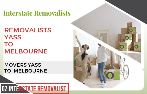 Removalists Yass To Melbourne